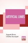 Artificial Limbs: Translated And Edited By R. C. Elmslie, M.S., F.R.C.S. Cover Image