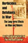 Herbicides and Defoliants in War: The Long-term Effects on Man and Nature Cover Image