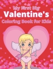 My First Big Valentine's Coloring Book for Kids: Valentine Coloring Book for Toddlers and Preschool Children - Easy Valentines Books for Kids with Sim Cover Image