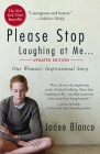 Please Stop Laughing at Me, Updated Edition: One Woman's Inspirational Story Cover Image