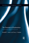 The Quantum of Explanation: Whitehead's Radical Empiricism (Routledge Studies in American Philosophy) Cover Image