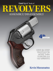 Gun Digest Book of Revolvers Assembly/Disassembly, 4th Ed. Cover Image