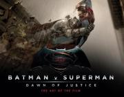 Batman v Superman: Dawn of Justice: The Art of the Film Cover Image