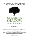 Under His Shadow Writings Volume 1 Cover Image