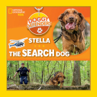 Doggy Defenders: Stella the Search Dog Cover Image