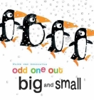 Big and Small (Odd One Out) Cover Image