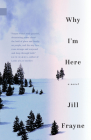 Why I'm Here Cover Image