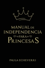 Manual de Independencia para Princesas Cover Image