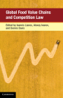 Global Food Value Chains and Competition Law (Global Competition Law and Economics Policy) Cover Image