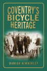 Coventry's Bicycle Heritage Cover Image