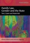 Family Law, Gender and the State: Text, Cases and Materials Cover Image