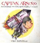 Captain Arsenio: Inventions and (Mis)adventures in Flight Cover Image