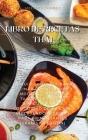Libro De Recetas Thai: La Guía Completa Para Cocinar Comida Fácil Y Moderna. Recetas Tailandesas Para Disfrutar En La Comodidad De Su Casa, I Cover Image
