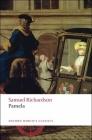Pamela; Or, Virtue Rewarded (Oxford World's Classics) Cover Image