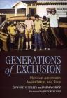 Generations of Exclusion: Mexican-Americans, Assimilation, and Race Cover Image