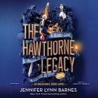 The Hawthorne Legacy Lib/E Cover Image