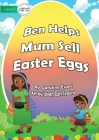 Ben Helps Mum Sell Easter Eggs Cover Image