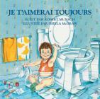Je t'Aimerai Toujours Cover Image