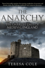The Anarchy: The Darkest Days of Medieval England Cover Image