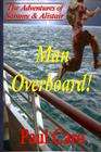 The Adventures of Sammy and Alistair: Man Overboard! Cover Image