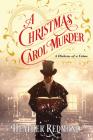 A Christmas Carol Murder (A Dickens of a Crime #3) Cover Image