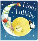Lion's Lullaby [Padded Board Book] Cover Image