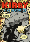 Kirby: King of Comics (Anniversary Edition) Cover Image