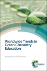 Worldwide Trends in Green Chemistry Education Cover Image