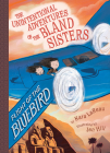 Flight of the Bluebird (The Unintentional Adventures of the Bland Sisters Book 3) Cover Image