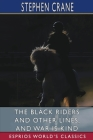 The Black Riders and Other Lines, and War is Kind (Esprios Classics) Cover Image