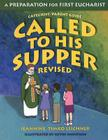 Called to His Supper: A Preparation for First Eucharist Cover Image