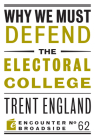 Why We Must Defend the Electoral College Cover Image
