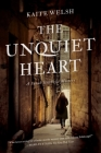 The Unquiet Heart: A Sarah Gilchrist Mystery (Sarah Gilchrist Mysteries #2) Cover Image