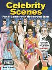Celebrity Scenes Coloring Book: Fun & Games with Hollywood Stars Cover Image