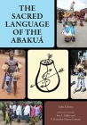 The Sacred Language of the Abakuá Cover Image