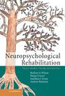 Neuropsychological Rehabilitation: Theory, Models, Therapy and Outcome Cover Image