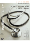 A Life in Medicine: A Literary Anthology Cover Image