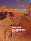 Genesis to Revelation: Numbers, Deuteronomy Leader Guide: A Comprehensive Verse-By-Verse Exploration of the Bible Cover Image