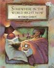 Somewhere in the World Right Now Cover Image