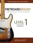 Fretboard Biology Comprehensive Guitar Program - Level 1 Cover Image