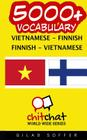 5000+ Vietnamese - Finnish Finnish - Vietnamese Vocabulary Cover Image