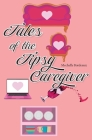 Tales of the Tipsy Caregiver Cover Image