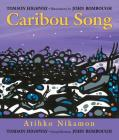 Caribou Song (Songs of the North Wind) Cover Image