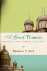 A Greek Thomist: Providence in Gennadios Scholarios Cover Image