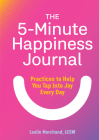 The 5-Minute Happiness Journal: Practices to Help You Tap Into Joy Every Day Cover Image