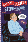 Trailblazers: Stephen Hawking: A Life Beyond Limits Cover Image