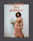 Building the Pattern: Sew Your Own Capsule Wardrobe Cover Image