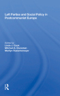 Left Parties and Social Policy in Postcommunist Europe Cover Image