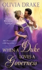 When a Duke Loves a Governess: Unlikely Duchesses Cover Image