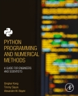 Python Programming and Numerical Methods: A Guide for Engineers and Scientists Cover Image